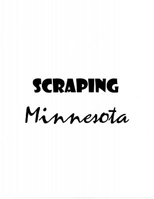 photo for Scraping Minnesota